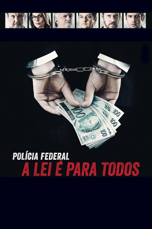 A Lei É Para Todos Filme Completo Dublado polícia federal - a lei É para todos online  now
